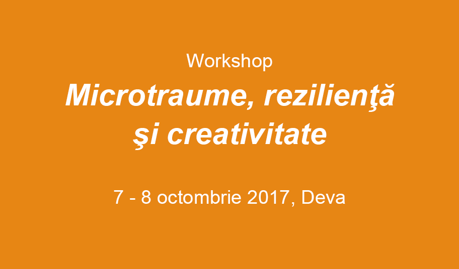 Microtraume-rezilienta-creativitate-2017